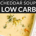 Low Carb Broccoli & Cheddar Soup
