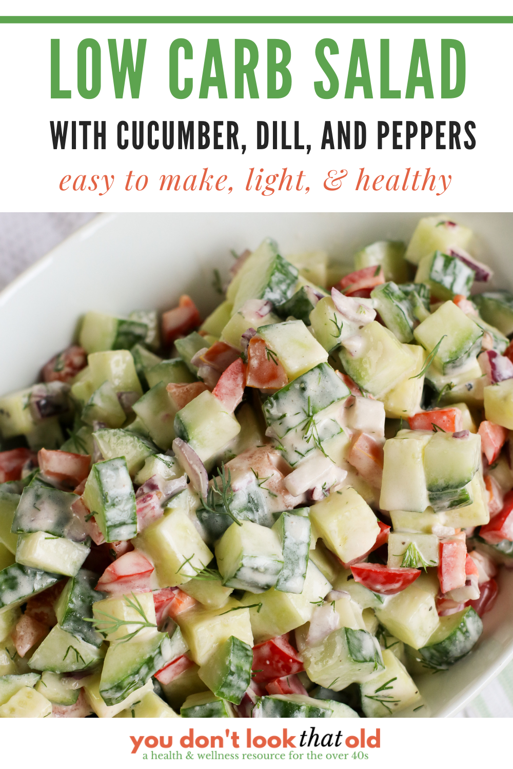Easy to make, light, and healthy low carb garden salad with cucumbers, peppers, and dill.